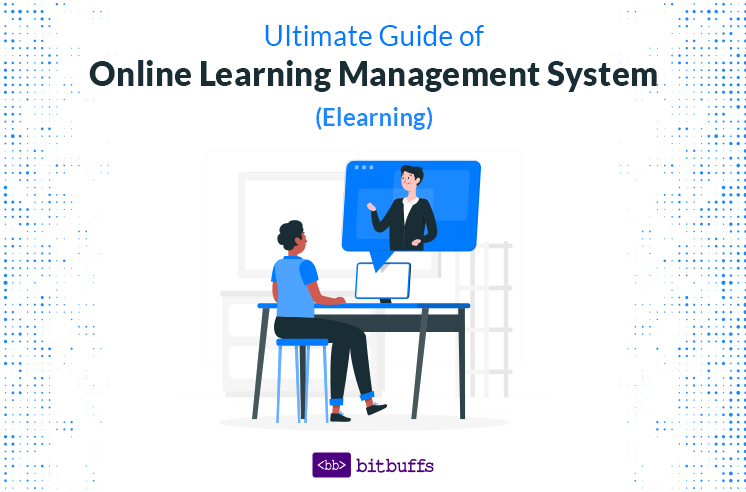 Elearning: Online Learning Management System